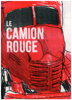 Le camion rouge By